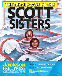 v9n08 jfp issue the tragic case of the scott sisters by jackson