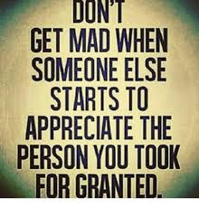 Dont Be Mad Meme - don t get mad when someone else starts to appreciate the person
