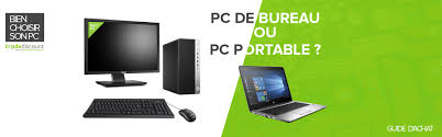 guide achat pc bureau guide d achat pc de bureau ou pc portable trade discount