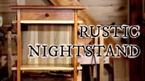 rustic oak nightstand youtube