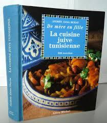 la cuisine juive tunisienne cuisine juive tunisienne mère fille 320 recettes rc09 jornalagora