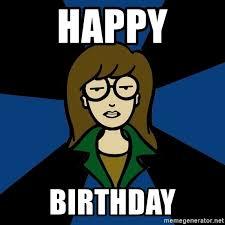 Daria Meme - happy birthday dark daria meme generator