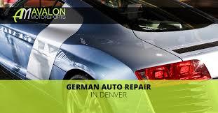 audi repair denver german auto repair your denver mechanic avalon motorsports