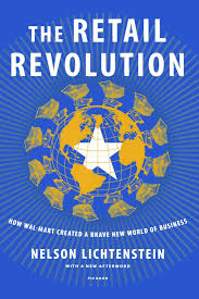 retail revolution wal mart created a brave world