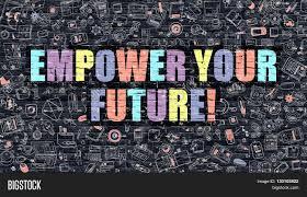 empower your future multicolor image u0026 photo bigstock
