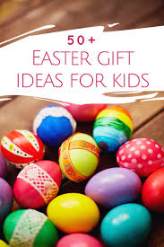 Easter Gift Ideas by Easter Baskets For Kids 50 Fun Ideas Designer Trapped