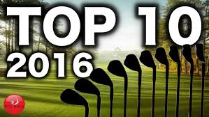 the 10 best of 2016 top 10 irons 2016