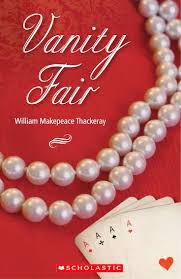Vanity Fair William Makepeace Thackeray Secondary Elt Readers Level 3 U2013 Level 4 Vanity Fair Book Only