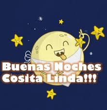 imagenes de buenas noches cosita hermosa imágenes divertidas y lindos mensajes para dedicar buenas noches
