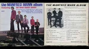 Youtube Manfred Mann Blinded By The Light Do Wah Diddy Diddy Manfred Mann Hq Youtube