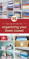 15 tips and tricks for organizing your linen closet organizing
