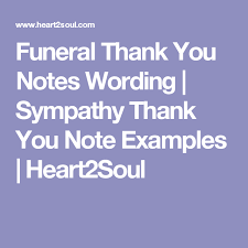 sympathy card wording funeral thank you notes wording sympathy thank you note exles