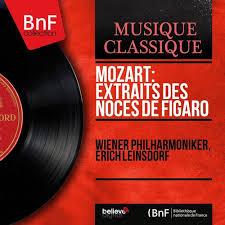 wiener k che wiener philharmoniker mozart extraits des noces de figaro mono