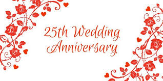 twenty fifth anniversary happy twenty fifth wedding anniversary dear wishes greetings