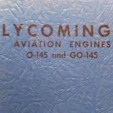 lycoming o 145 and go 145 maintenance and parts manual circa 1947
