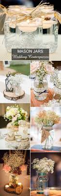 jar flower centerpieces rustic wedding ideas 30 ways to use jars