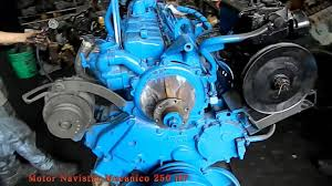 motor navistar mecanico 250 hp youtube