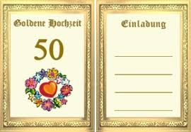 einladungen goldene hochzeit kostenlos goldene hochzeit einladungen