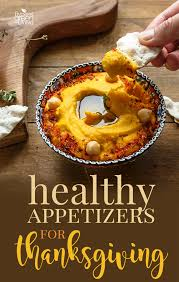 20 healthy appetizers for thanksgiving five spot green living