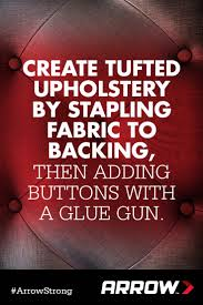 Glue For Upholstery Create A Tufted Upholstery Look By Stapling Fabric And Batting To