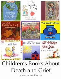ten essential children u0027s books about grief for church and