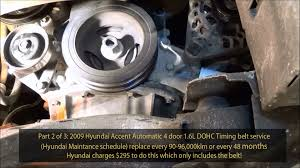 2009 hyundai accent 1 6l gls dohc timing belt service part 2 of 3