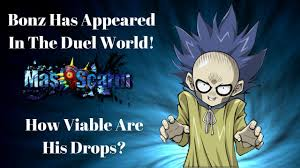duel links bonz has appeared in the duel world how viable are