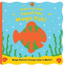Bathtub Books Found You Magic Fish Magic Bath Books Moira Butterfield