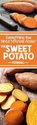 everything you need to know about the sweet potato foodal