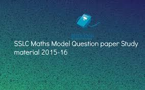 sslc maths model question paper study material 2015 16 noteskik