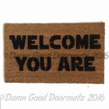 funny welcome chewie we re home doormat damn good doormats