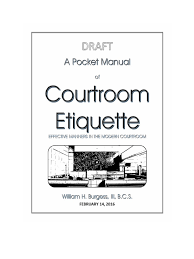 a pocket manual of courtroom etiquette february 25 2016 draft