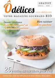 magazine cuisine gratuit magazine de cuisine odelices n 24 été 2016 ôdélices