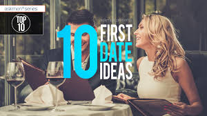 10 awesome date ideas for every of person top 10