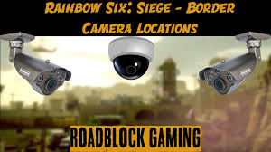 location siege auto rainbow six siege border locations