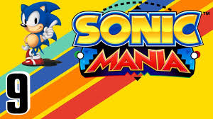 sonic mania playthrough pt9 trash compactors and tricky