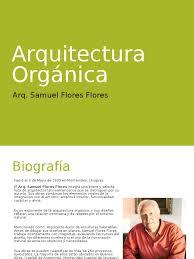 arquitectura orgánica arq samuel flores flores