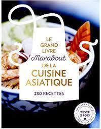 cuisine du monde marabout le grand livre marabout de la cuisine du monde 300 recettes des 5