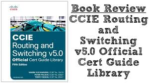 book review ccie routing and switching v5 0 official cert guide