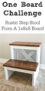 kitchen helper stool ikea one board challenge rustic x back step stool stools tutorials
