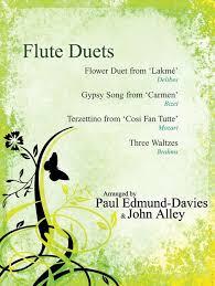 Flower Duet - flute duets the flower duet from u0027lakme u0027 paul edmund davies