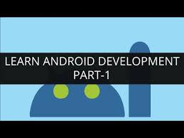 learn android development learn android development part 1 edureka