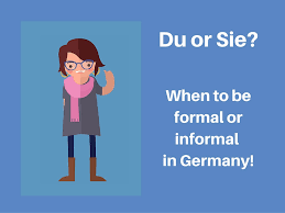 site du si e du or sie when to be formal or informal in germany angelika s