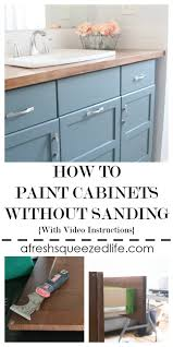 can i paint cabinets without sanding them how to paint cabinets without sanding a fresh squeezed