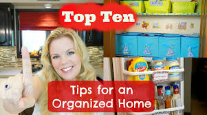 top ten tips for an organized home youtube