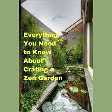 creating a zen garden everything you need to know dig this design