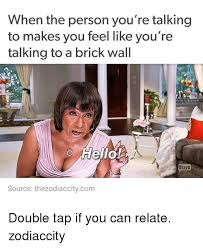 Brick Wall Meme - 25 best memes about talking to a brick wall talking to a