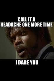 Migraine Meme - 22 best migraine humor images on pinterest chronic migraines