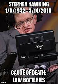 Stephen Hawking Meme - stephen hawking s cause of death is it funny or offensive