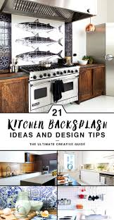 kitchen backsplash designs 21 kitchen backsplash ideas and design tips the ultimate